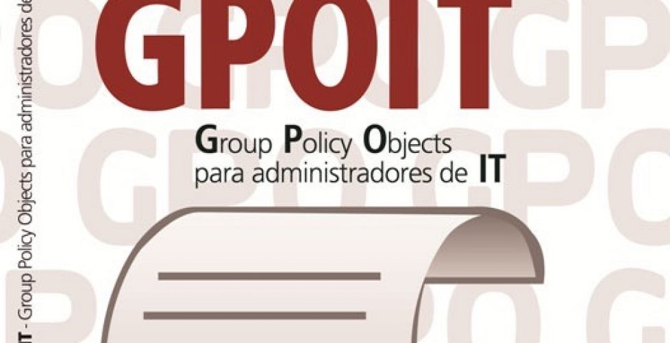 Libro GPOIT – Group Policy Objects para administradores de IT