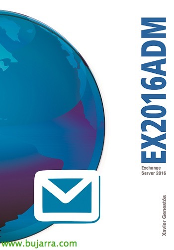 Libro EX2016ADM – Exchange Server 2016