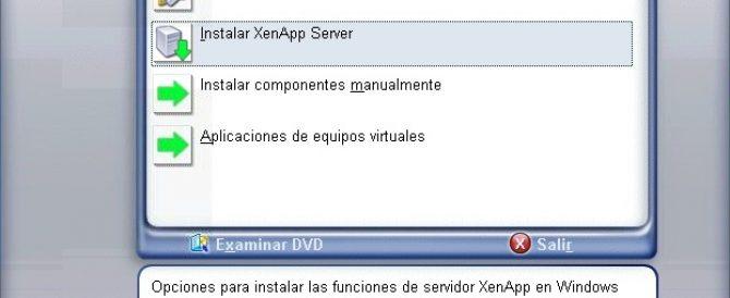 Instalando el primer servidor de Citrix XenApp 6