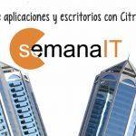 Seminario – Despliegue de aplicaciones y escritorios con Citrix y VMware