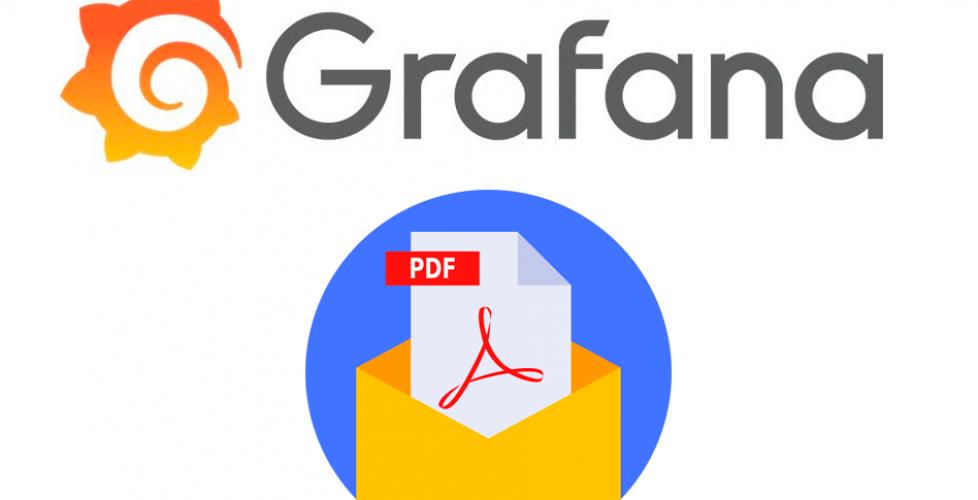 Generando informes con Grafana y programar su envio