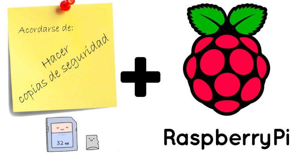 Haciendo copias de seguridad de nuestras Raspberry Pi