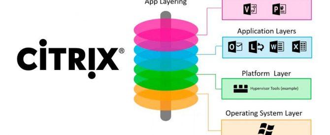 Gestionando capas de SO, plataforma, aplicaciones y usuario con Citrix App Layering