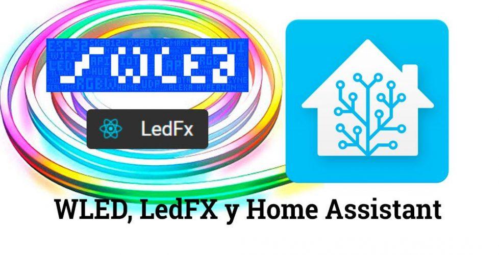 Llevando las tiras de LED a otra dimensión con WLED y LedFx, NodeMCU y Home Assistant