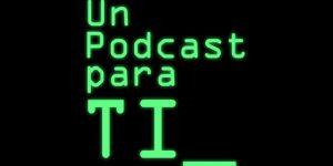 Un Podcast para TI Logo