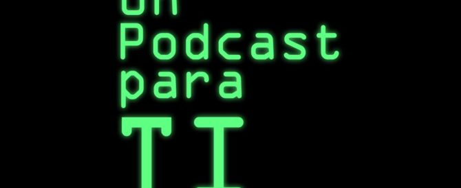 Un Podcast para TI – La Transformación Digital y las Certificaciones IT en 2020