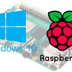 Instalando Windows 10 en una Raspberry Pi